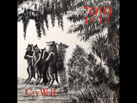1919 - Cry Wolf