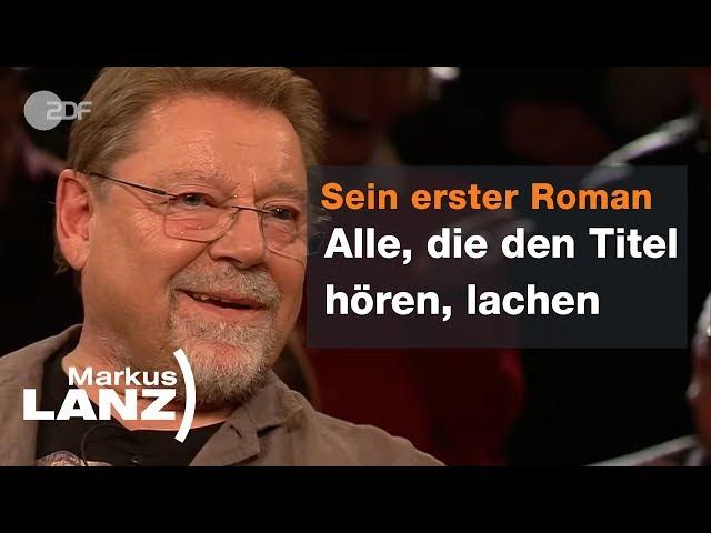 Jürgen von der Lippe übers Älterwerden und seine Frau - Markus Lanz vom 09.01.19   ZDF