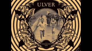 Ulver - I Had Too Much To Dream (Last Night)