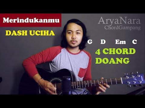 Chord Gampang (Merindukanmu - Dash Uciha) by Arya Nara (Tutorial Gitar) Untuk Pemula