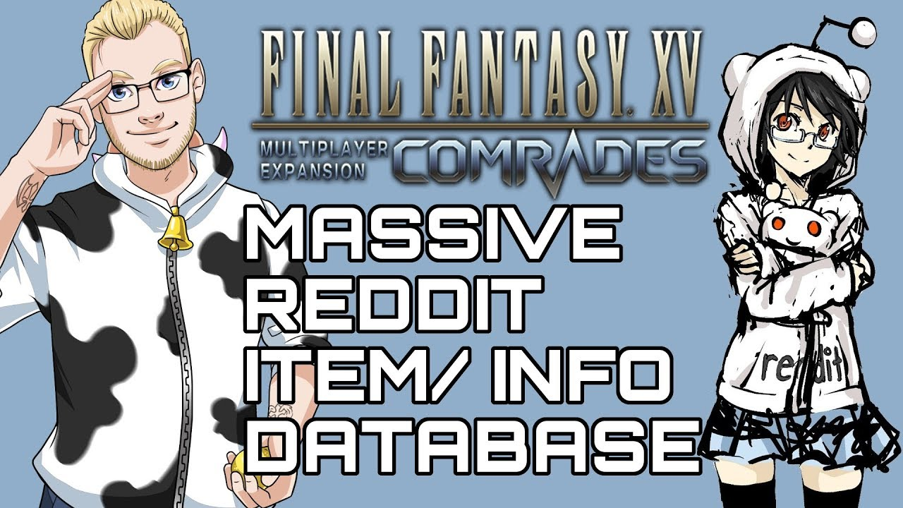 COMRADES! Huge Item, Weapon, Quest Cheat Sheet/ Database! Final Fantasy 15