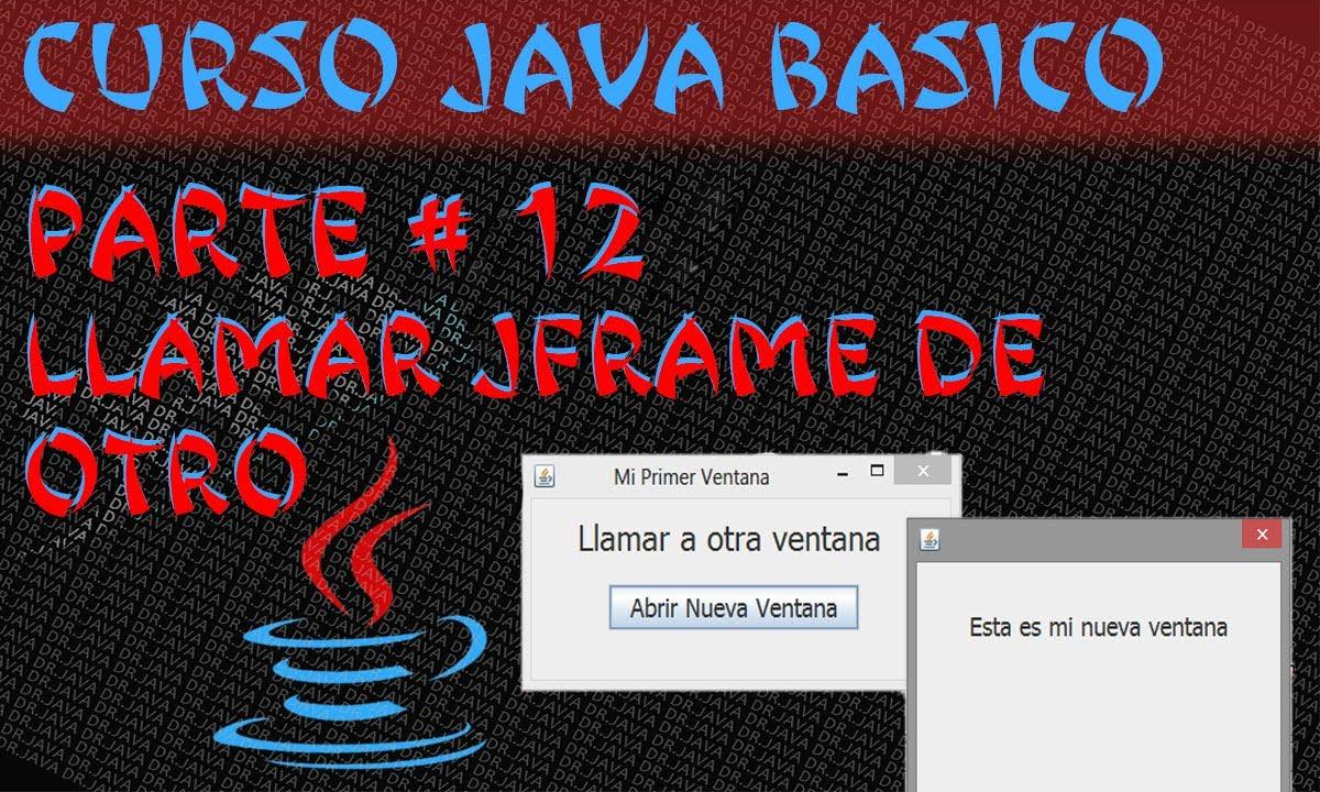 Curso Java #13 Llamar un jDialog de un jFrame y jDialog de jDialog ...