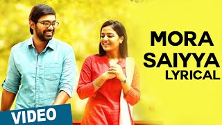 Official: Mora Saiyya (Yeno Mounam) Song with Lyrics | Maalai Nerathu Mayakkam | Amrit