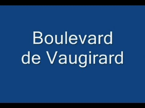 Boulevard de Vaugirard Paris Arrondissement - 15e.