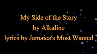 My Side of the Story - Alkaline (Cure Pain Riddim)  2016 (Lyrics!!)