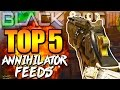 Black Ops 3 - Top 5 ANNIHILATOR FEEDS - BO3 Community Top Five #11