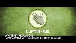 Whitney Houston - I Wanna Dance With Somebody (Benny Bridges Edit)