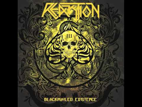 Reaktion - Blackmailed Existence [Full Album] 2016