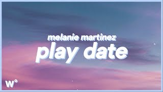Melanie Martinez - Play Date (Lyrics) ''I guess I'm just a play date to you''