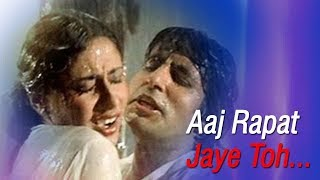 Aaj Rapat Jaye Toh | Amitabh Bachchan | Smita Patil | Namak Halal | Romantic Song {HD}
