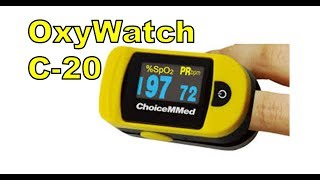 The OxyWatch.  A Walgreens Pulse Fingertip Oximeter C20