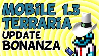 Terraria Mobile 1.3 Update Bonanza! [iOS, Android]