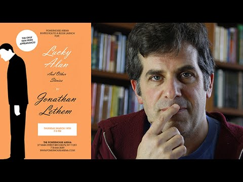 Jonathan Lethem On Lucky Alan And Other Stories Dissident Gardens 2016 Awp Book Fair