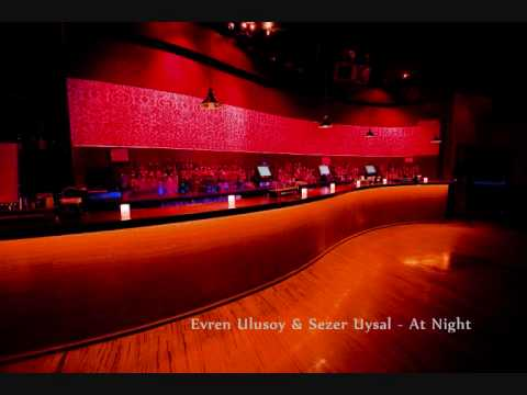 Evren Ulusoy & Sezer Uysal - At Night
