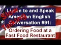 Learn to Talk Slow - Listen to and Speak American English Conversation #91