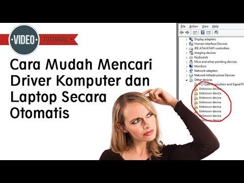 [Tutorial] Cara Mudah Mencari Driver Komputer dan Laptop Secara Otomatis