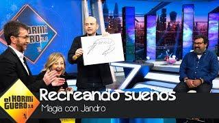 Recrear un sueño, el increíble truco de magia de Jandro - El Hormiguero 3.0