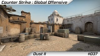 | Counter Strike: Global Offensive | #037