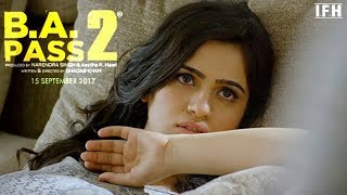 B A PASS 2 OFFICAL TRAILER 2018 I NEW BOLLYWOOD MOVIES TRAILER