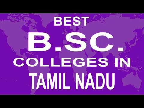 Best B Sc Colleges And Courses In Tamil Nadu