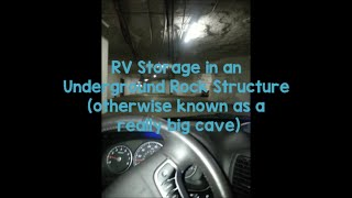 Our RV Winters In A Cave - RV Storage