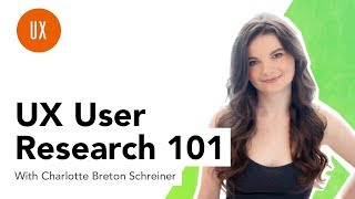 UX User Research 101