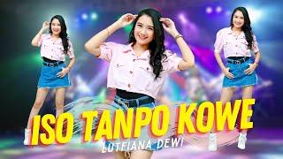Lutfiana Dewi Iso Tanpo Kowe