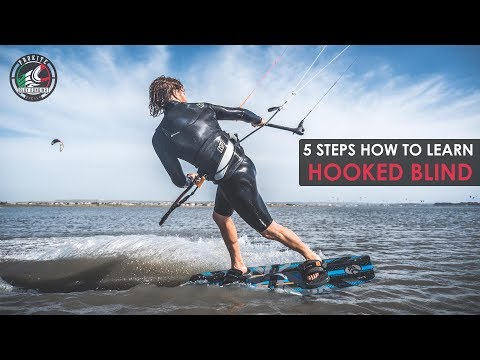 5 Steps How To Learn HOOKED BLIND (in Kiteboarding)