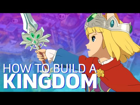 Ni No Kuni 2 - Kingdom Building Tips Every King Should Know