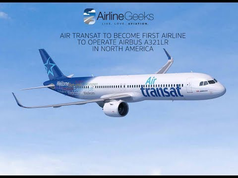 Air Transat To Become First Airline to Operate Airbus A321LR in North America