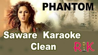 Saware | Arijit Singh | Karaoke | From Phantom