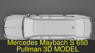 3D Model of Mercedes Maybach S 650 Pullman Guard VV222 2018 Review