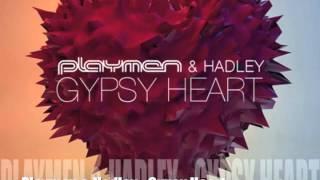Playmen Hadley Gypsy Heart Dino MFU Deeper Remix
