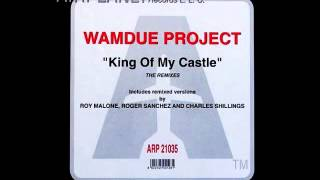Wamdue Project - King Of My Castle [Roy Malone