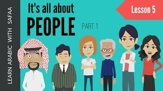 Lesson 5 - Learn to talk and describe about people - Part 1 | Learn Arabic with Safaa