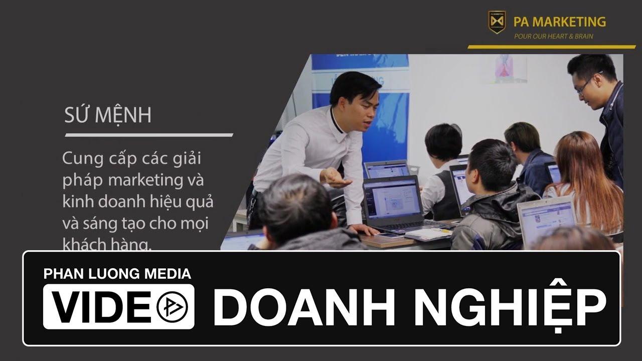 Phim giới thiệu doanh nghiệp của Công ty PA Marketing - PDN020