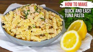How to Make Quick and Easy TUNA PASTA like an Italian