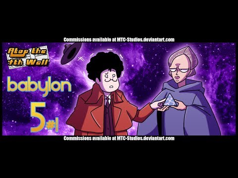 Babylon 5 #1 - Atop the Fourth Wall
