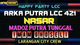 Happy Party MUsdalifa also Nasar LCC By Dj Arya FunkyBeat