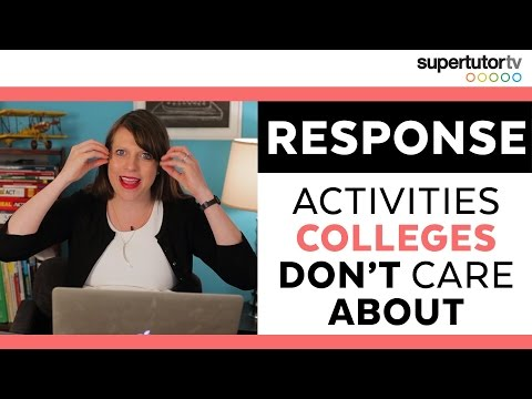 RESPONSE VIDEO!!! 5 Activities That Don't Help Your College Application