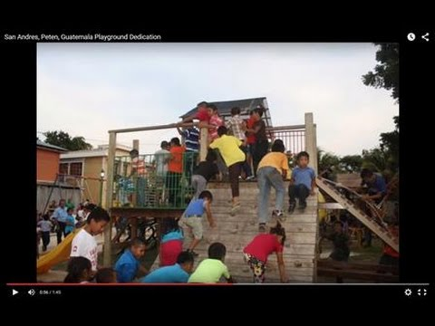 San Andres, Peten, Guatemala Playground Dedication