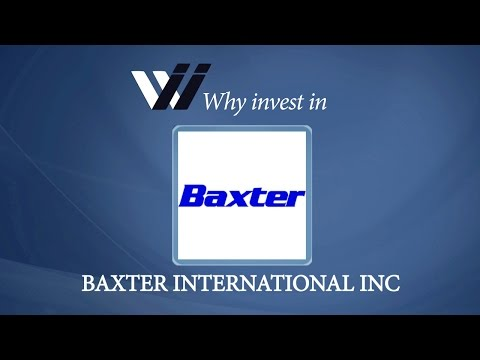 Baxter International Inc - Why Invest in