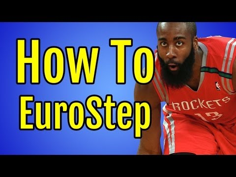Basketball Moves For Guards - How To Eurostep | James Harden, Dwyane Wade, Rajon Rondo, Tony Parker