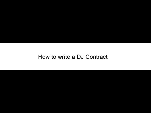 How To Write A Dj Contract - Youtube