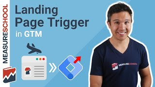 Google Tag Manager Landing Page trigger / rule