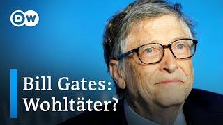 Bill Gates: Wohltäter oder knallharter Geschäftsmann?   DW Nachrichten