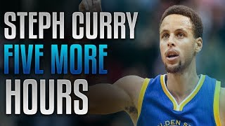 "Video Stephen Curry ""Five More Hours"" download MP3, 3GP, MP4, WEBM, AVI, FLV Mei 2018"
