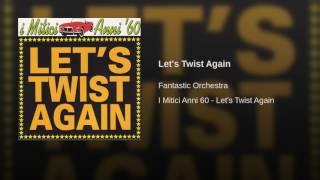 Let's Twist Again