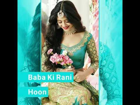 || Baba Ki Rani Hoon || Heart Touching Sad  Lyrics Whats'app Status Video ||