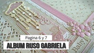 ALBUM RUSO PARA GABRIELA - TUTORIAL (PAGINA 6 Y 7) | LLUNA NOVA SCRAP